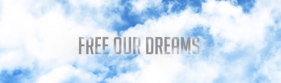 clouds, free our dreams